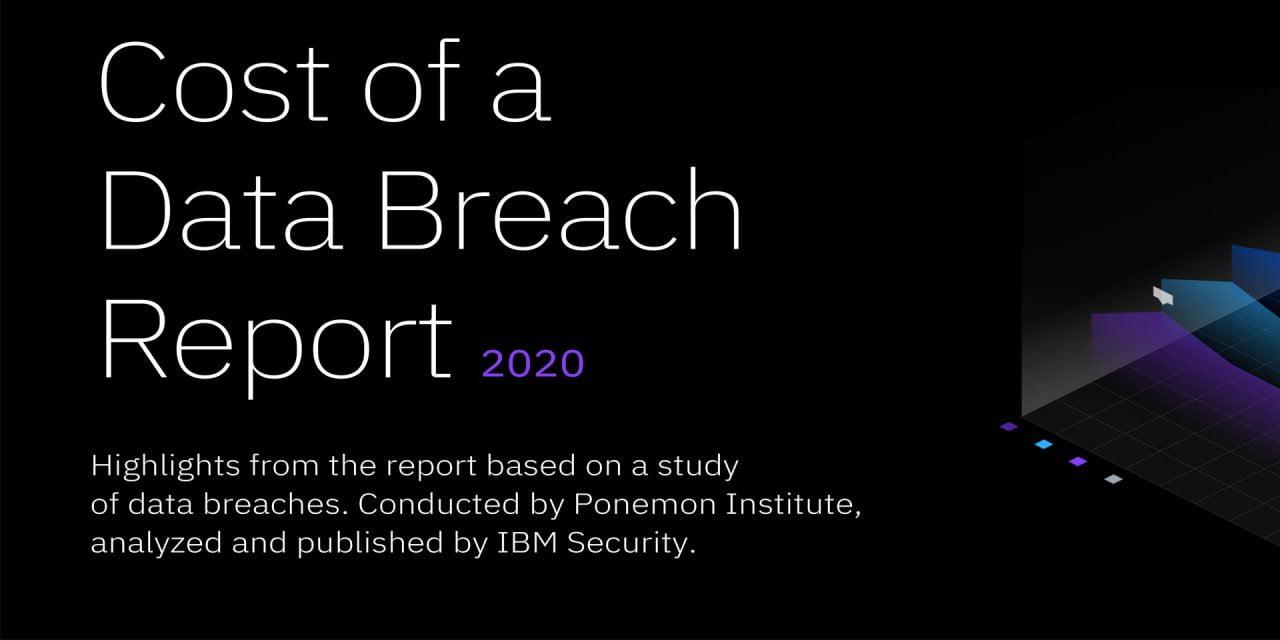 2020 Cost of a Data Breach Report